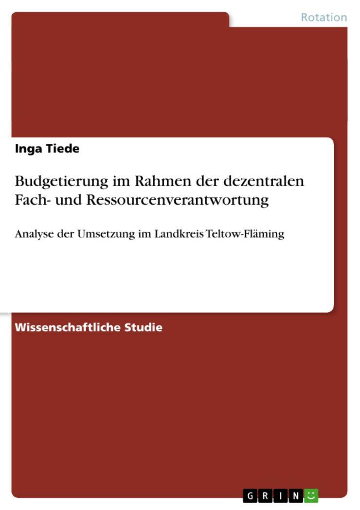 Budgetierung im Rahmen der dezentralen Fach- und Ressourcenverantwortung