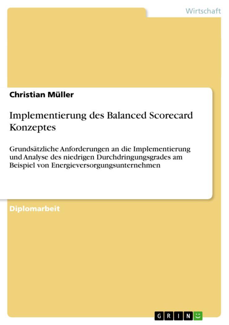Implementierung des Balanced Scorecard Konzeptes